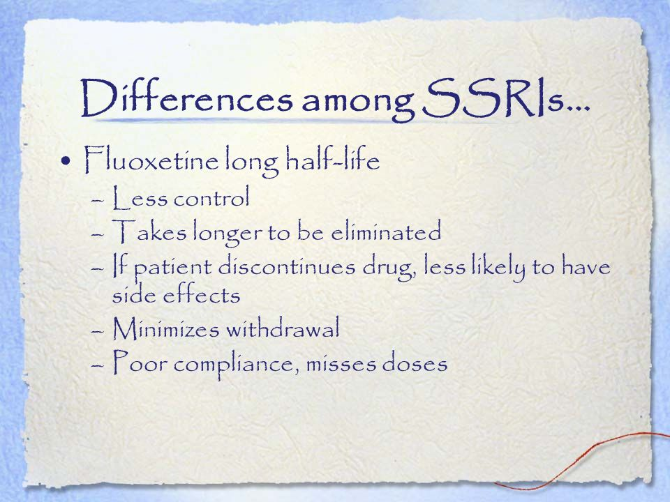 Differences among SSRIs…