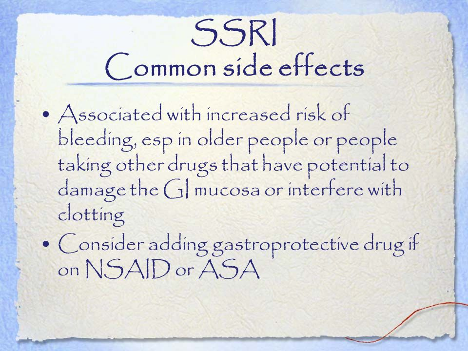 SSRI Common side effects