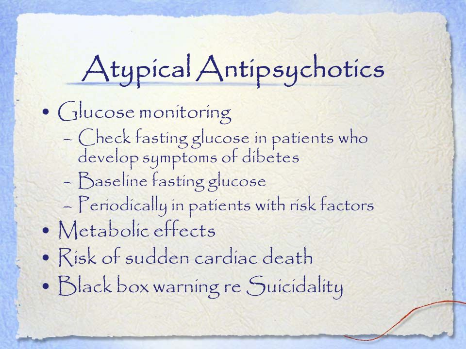 Atypical Antipsychotics
