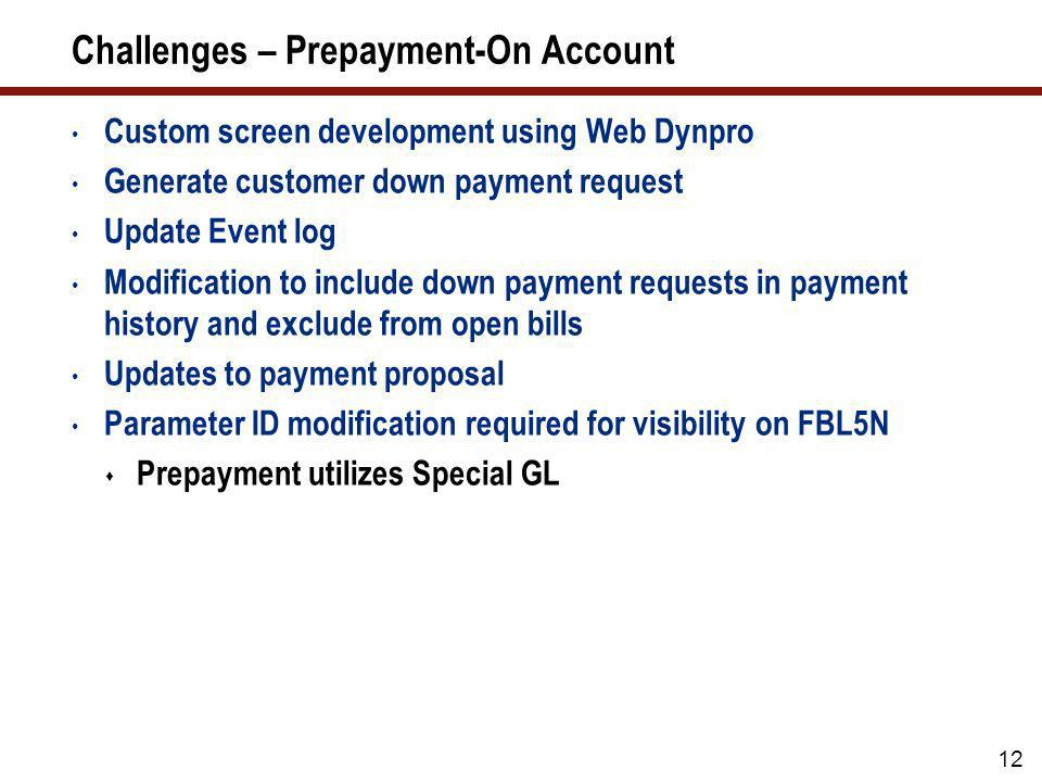 Challenges – Prepayment-On Account