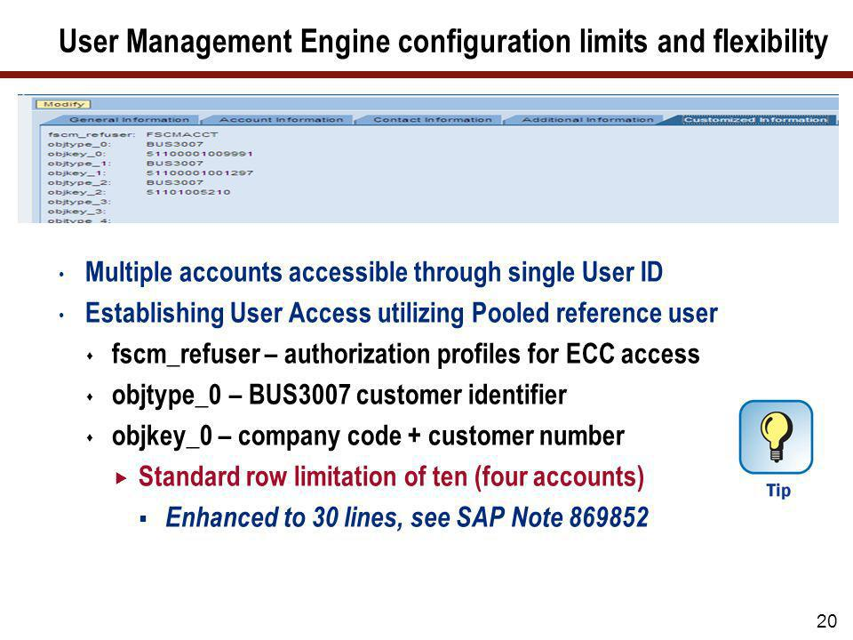 User Management Engine configuration limits and flexibility
