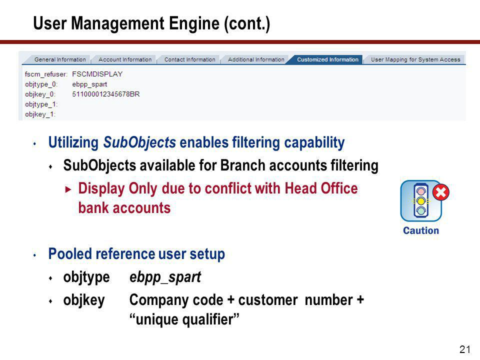 User Management Engine (cont.)