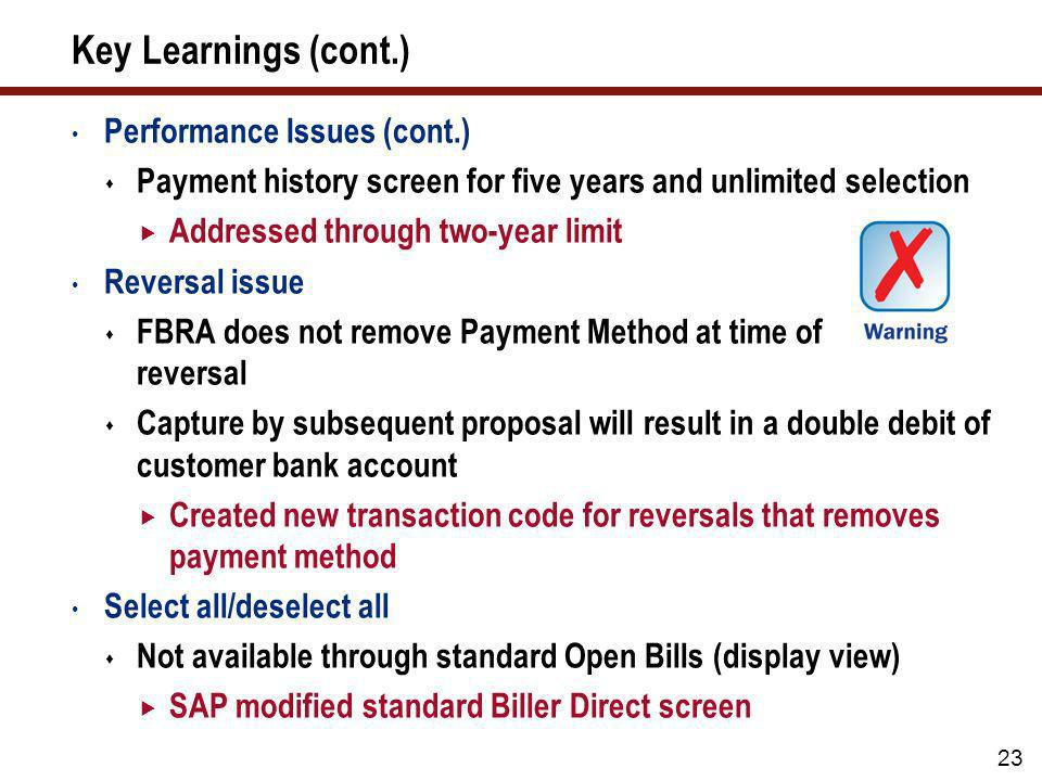 Key Learnings (cont.) Performance Issues (cont.)