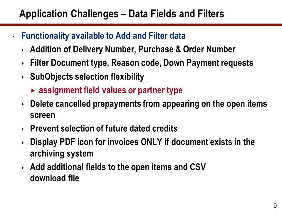 Application Challenges – Data Fields and Filters