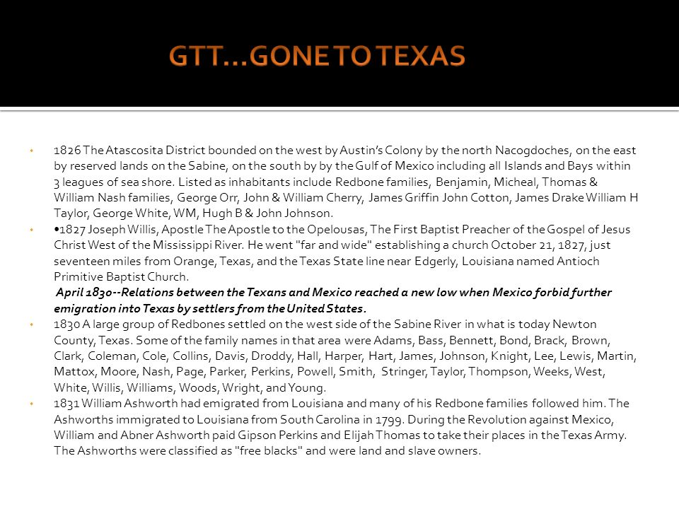 GTT…GONE TO TEXAS