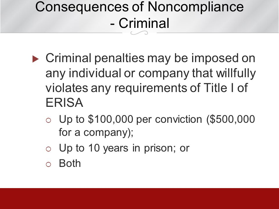 Consequences of Noncompliance - Criminal