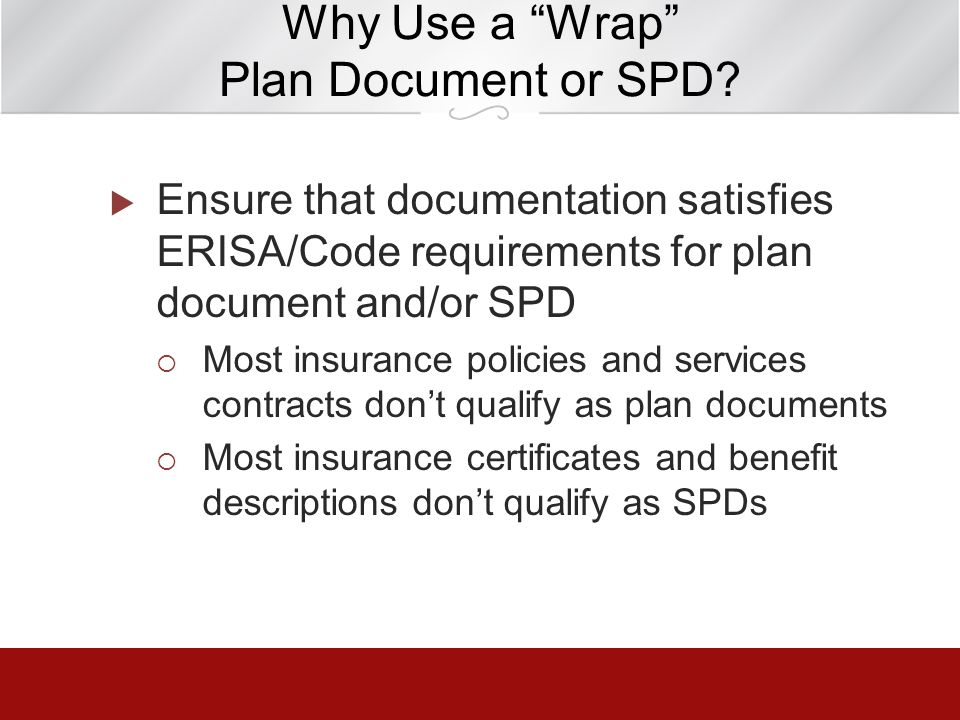 Why Use a Wrap Plan Document or SPD