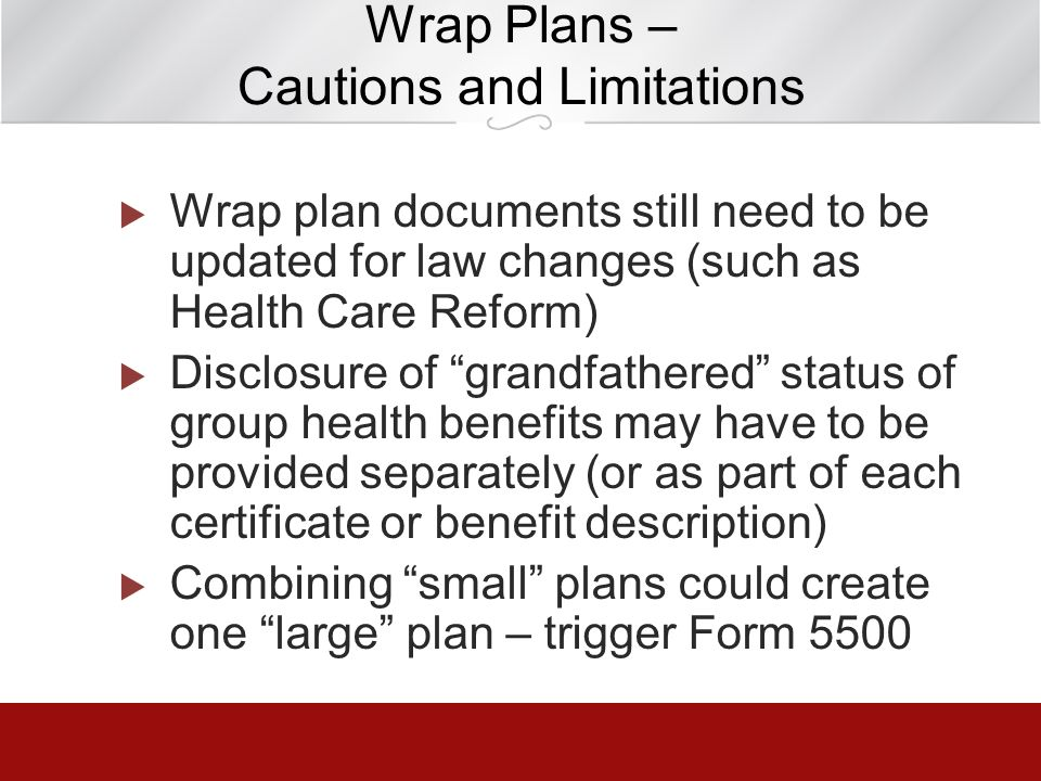 Wrap Plans – Cautions and Limitations