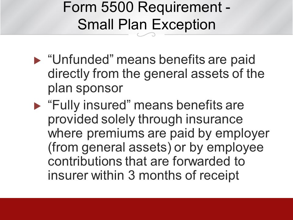 Form 5500 Requirement - Small Plan Exception
