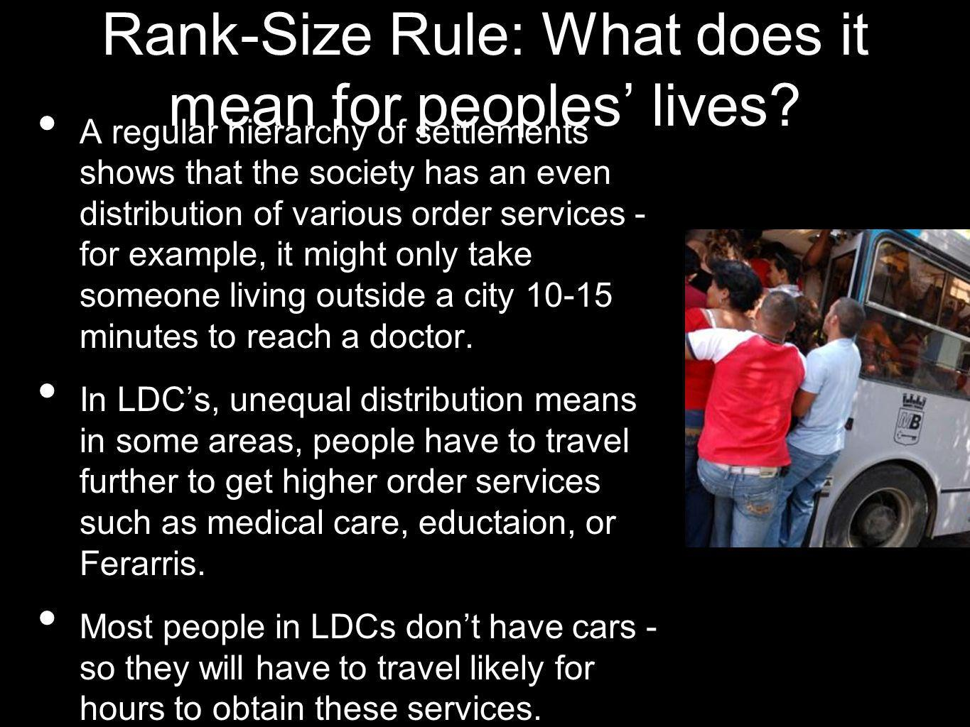 Rank-Size Rule: What does it mean for peoples' lives