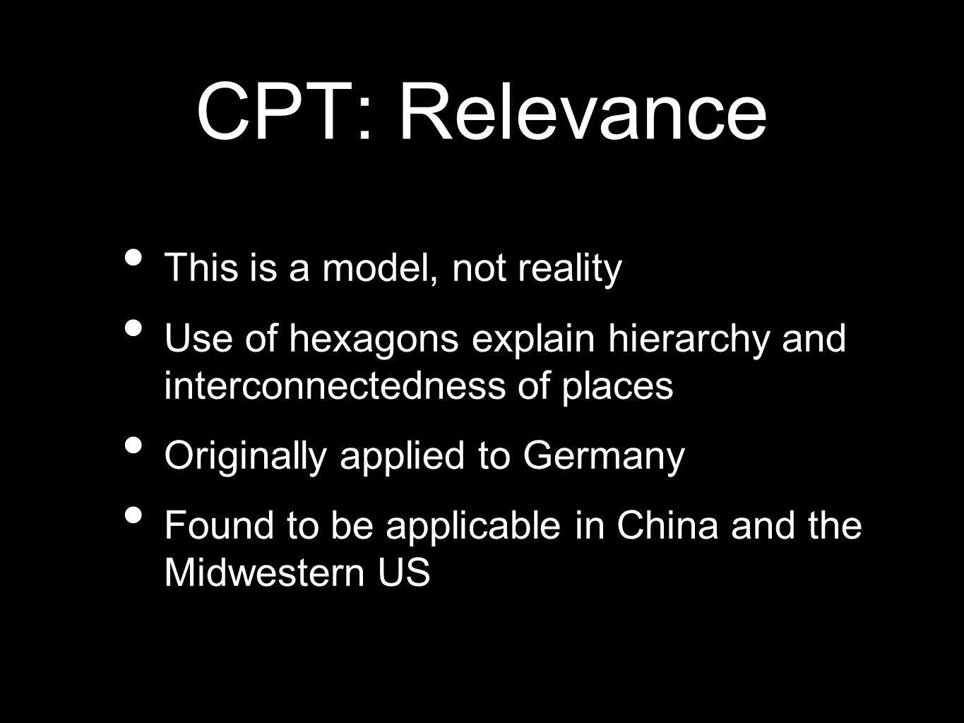 CPT: Relevance This is a model, not reality