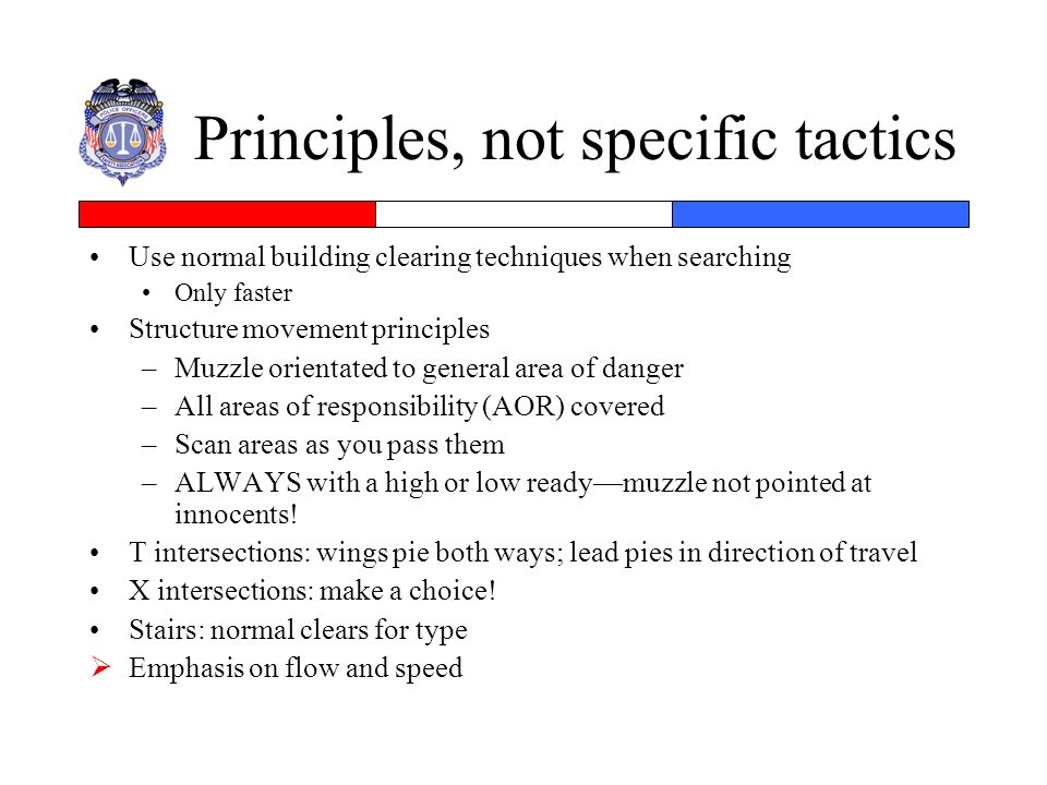 Principles, not specific tactics