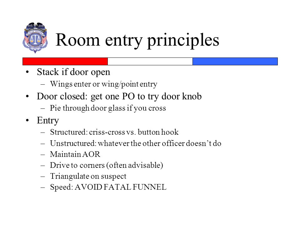 Room entry principles Stack if door open