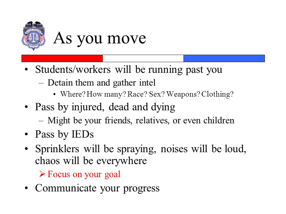 As you move Students/workers will be running past you