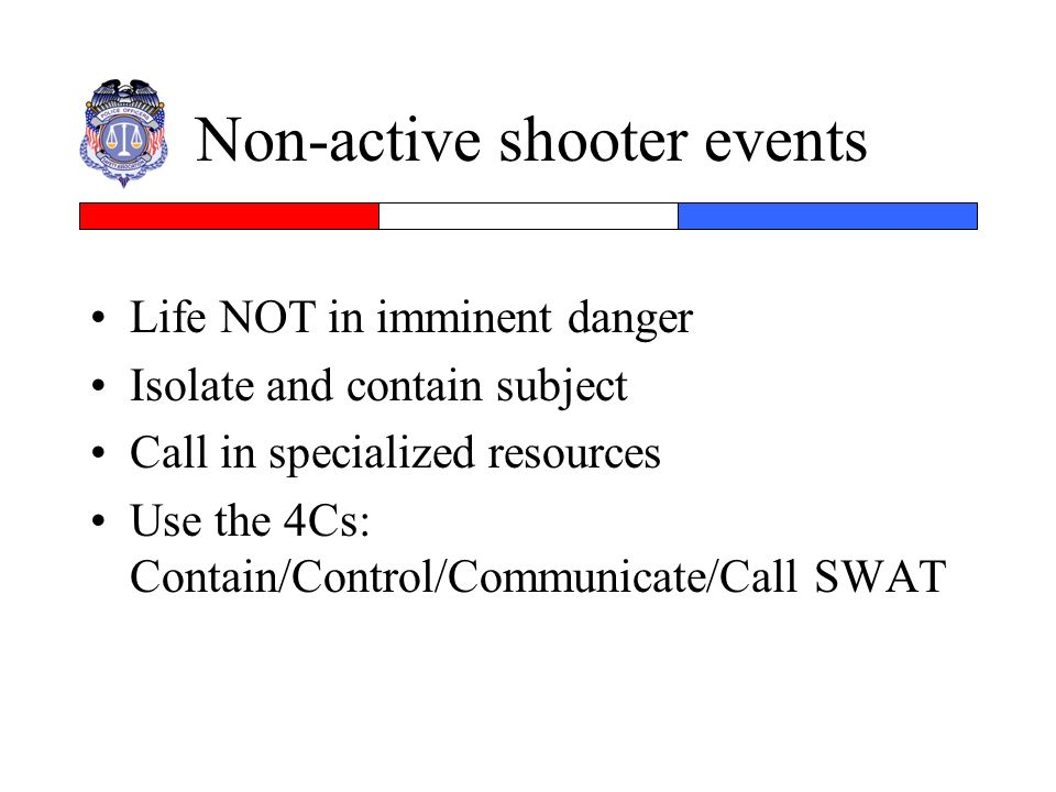 Non-active shooter events