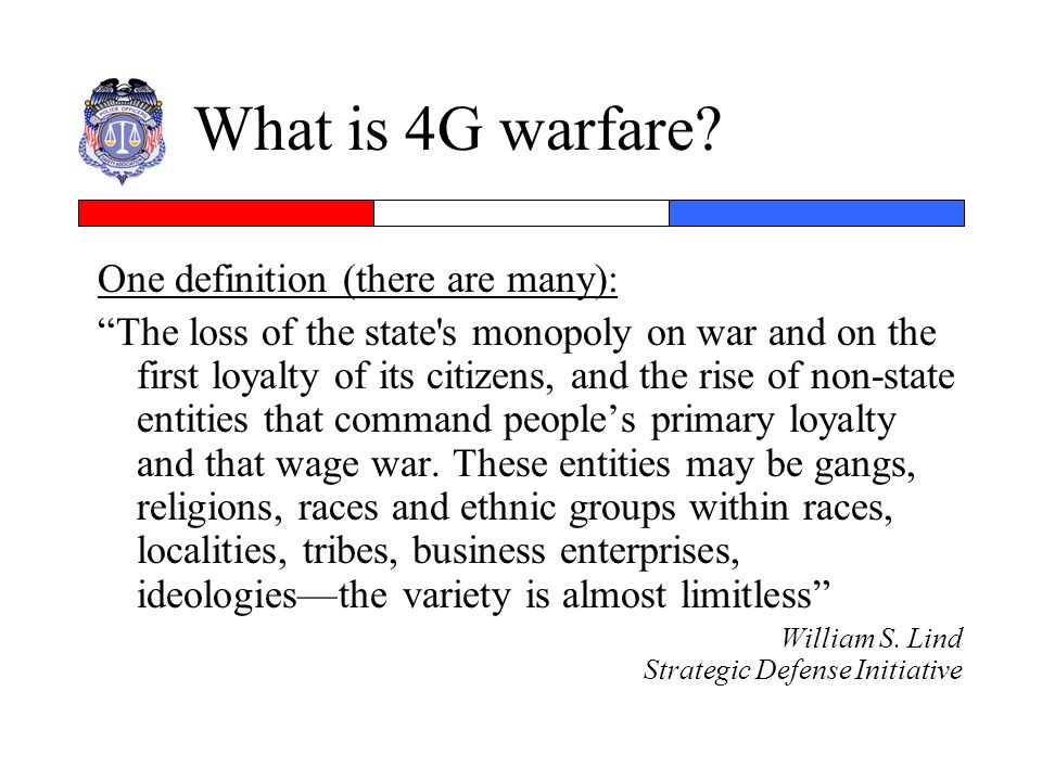 What is 4G warfare One definition (there are many):