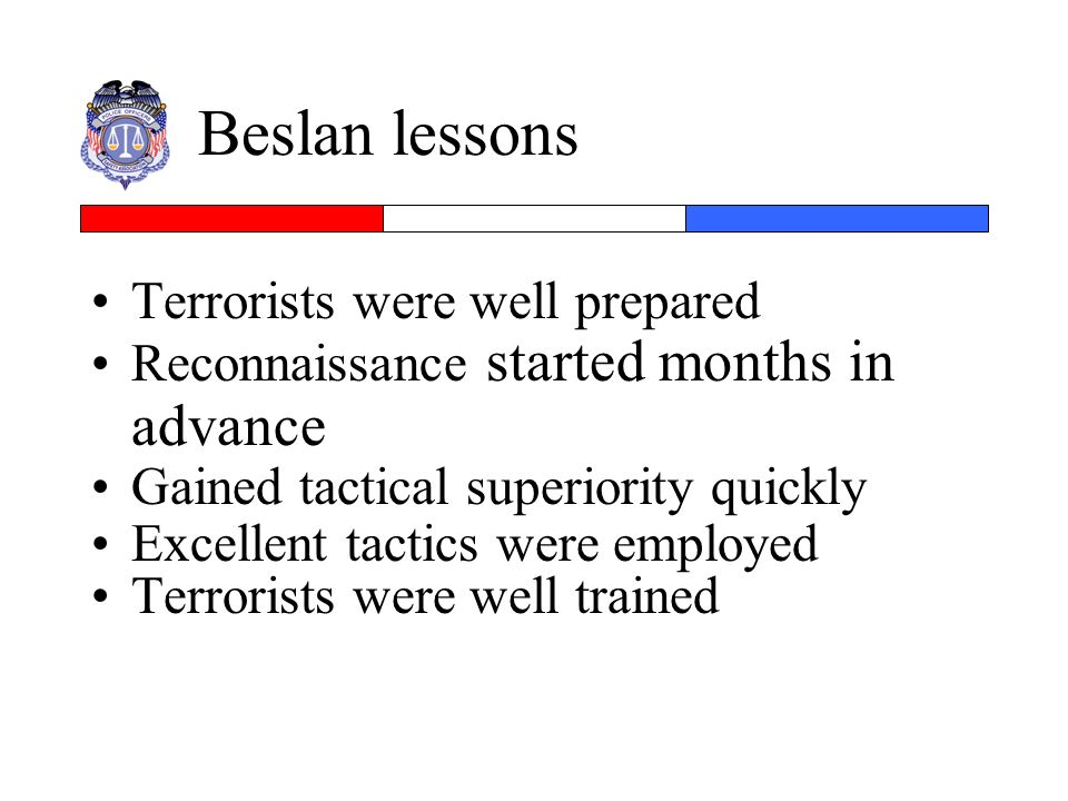Beslan lessons Terrorists were well prepared