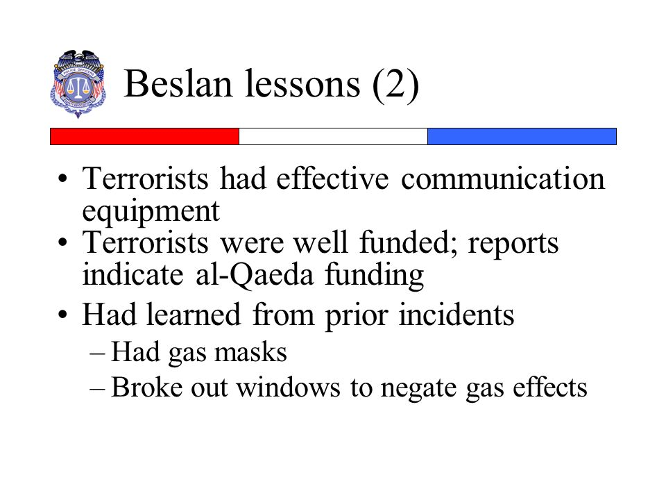 Beslan lessons (2) Terrorists had effective communication equipment