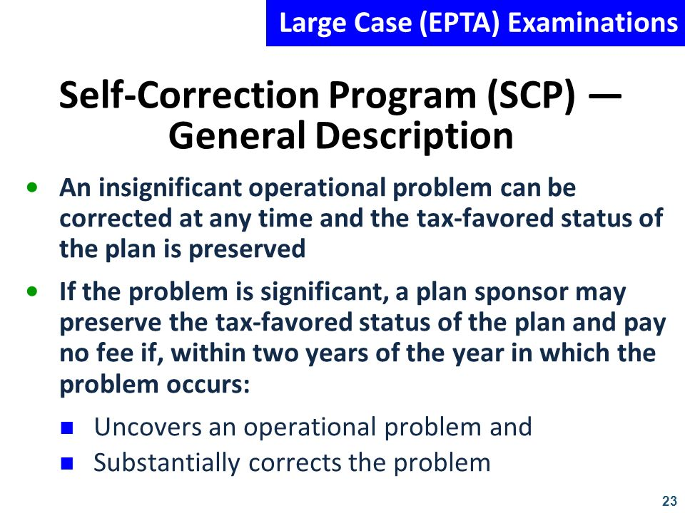 Self-Correction Program (SCP) — General Description