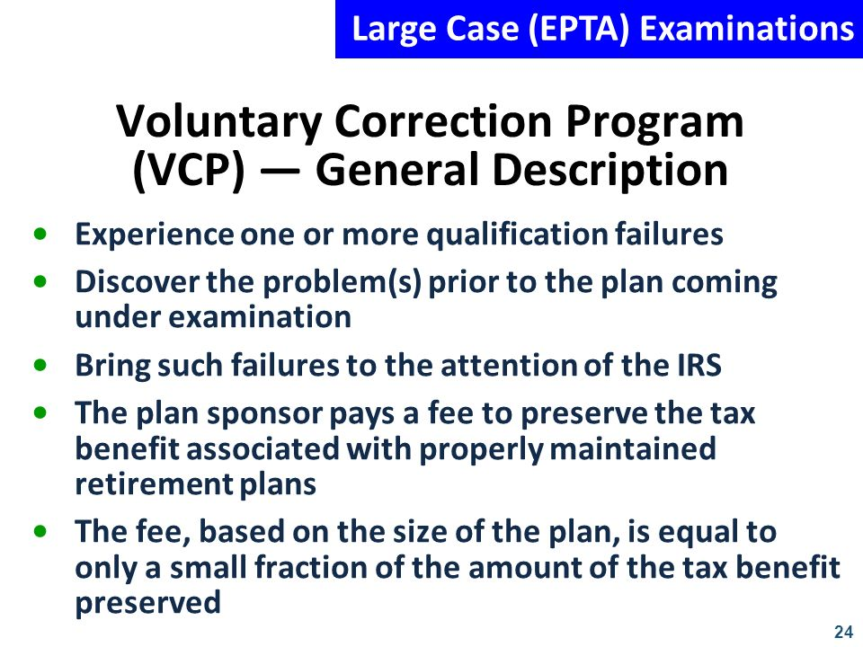 Voluntary Correction Program (VCP) — General Description