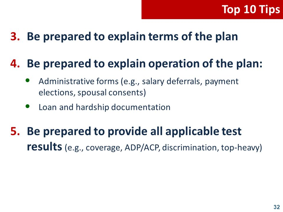 3. Be prepared to explain terms of the plan