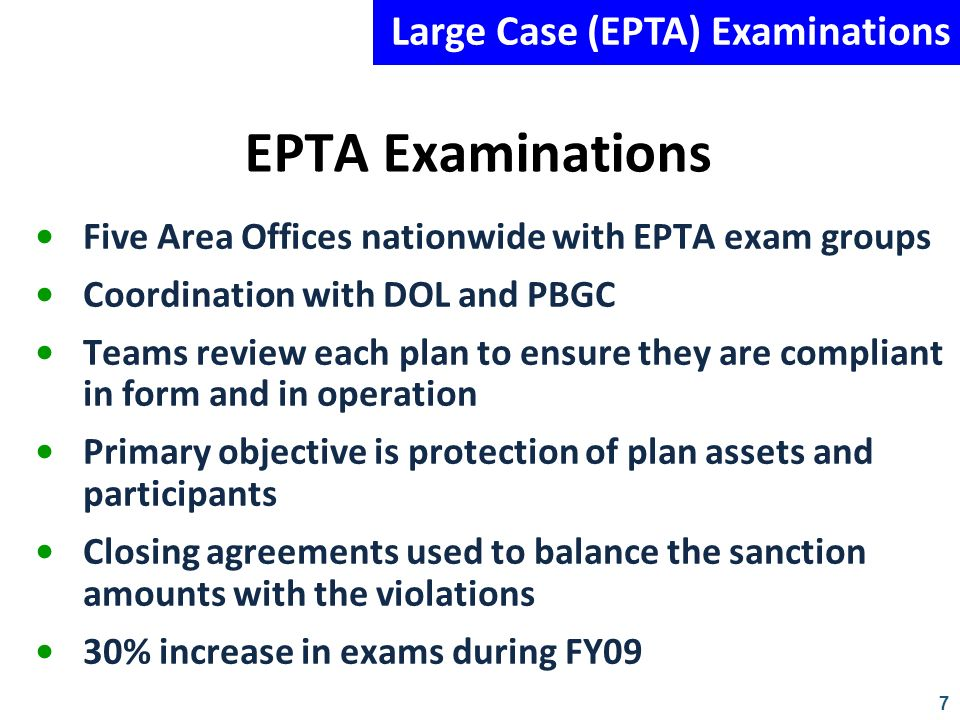 EPTA Examinations Large Case (EPTA) Examinations