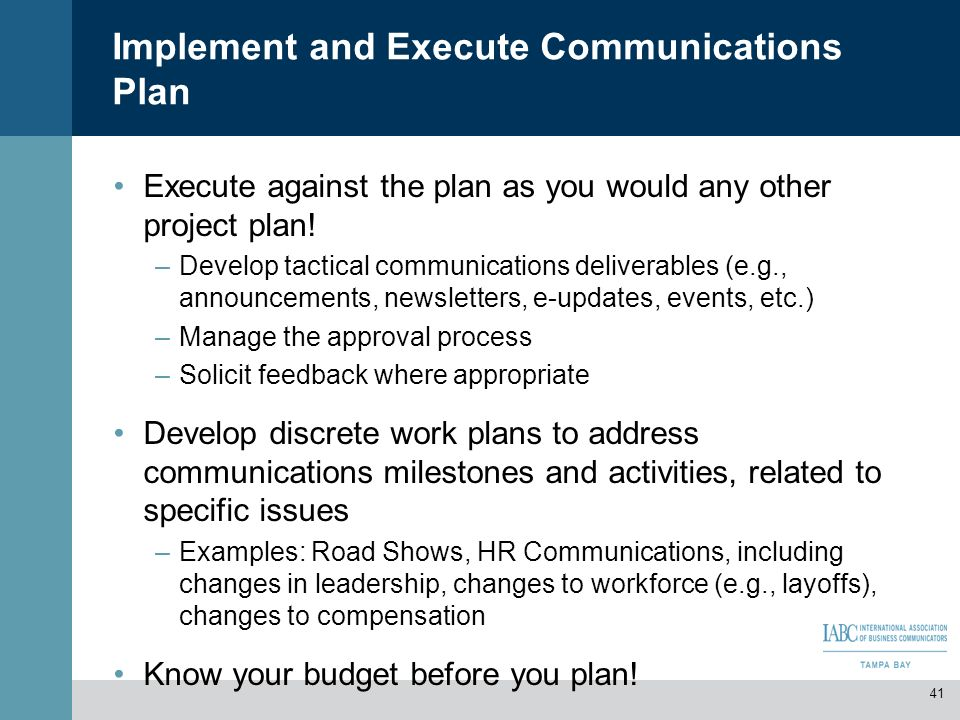 Implement And Execute Communications Plan