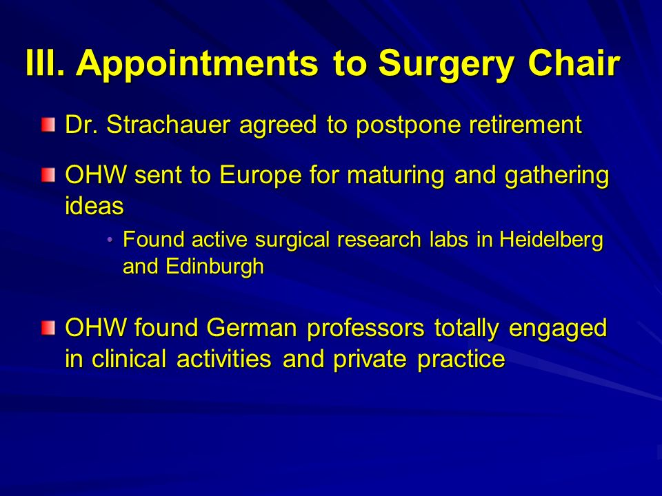 III. Appointments to Surgery Chair