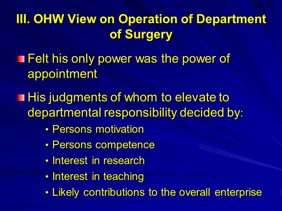 III. OHW View on Operation of Department of Surgery
