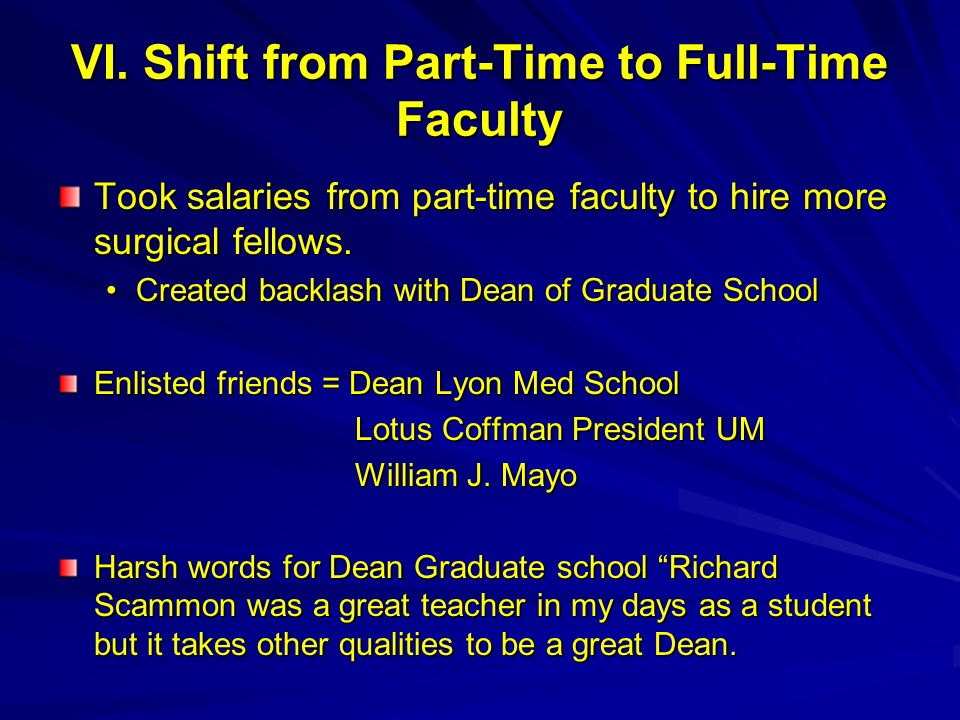 VI. Shift from Part-Time to Full-Time Faculty