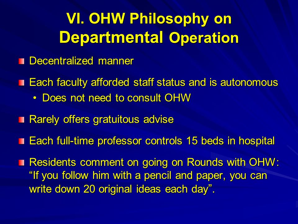 VI. OHW Philosophy on Departmental Operation