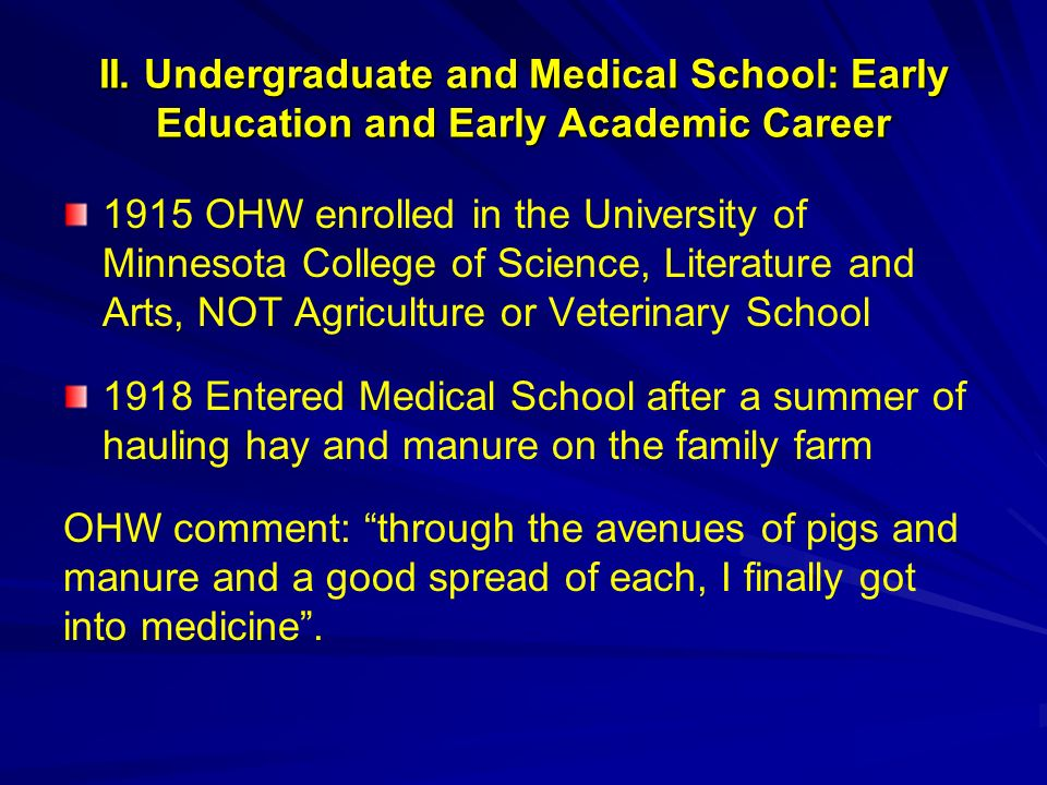 II. Undergraduate and Medical School: Early Education and Early Academic Career