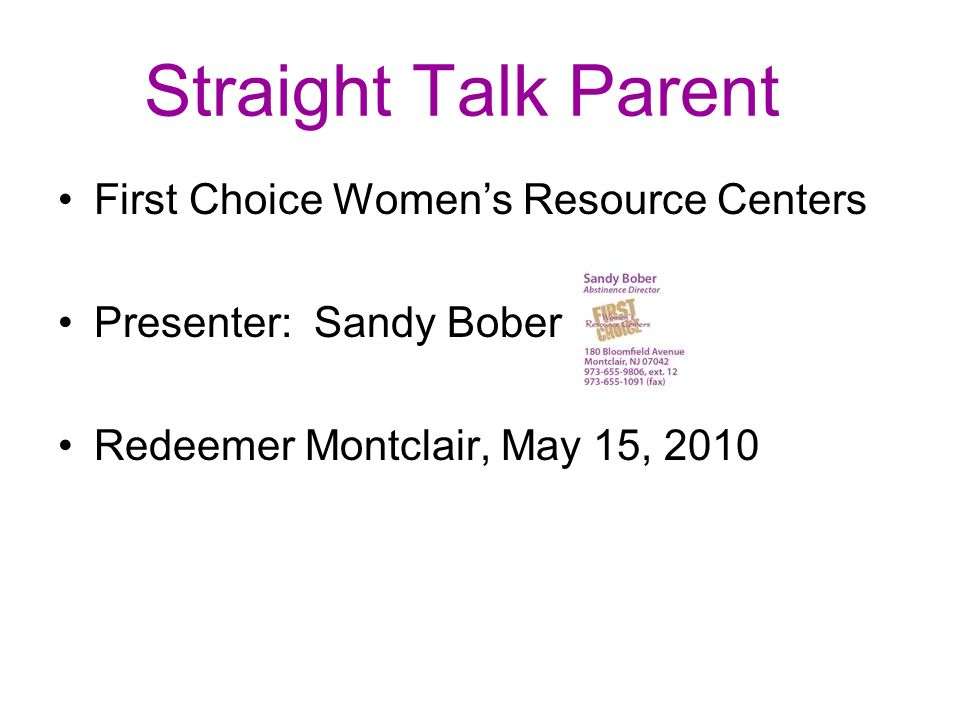 Straight Talk Parent First Choice Women's Resource Centers
