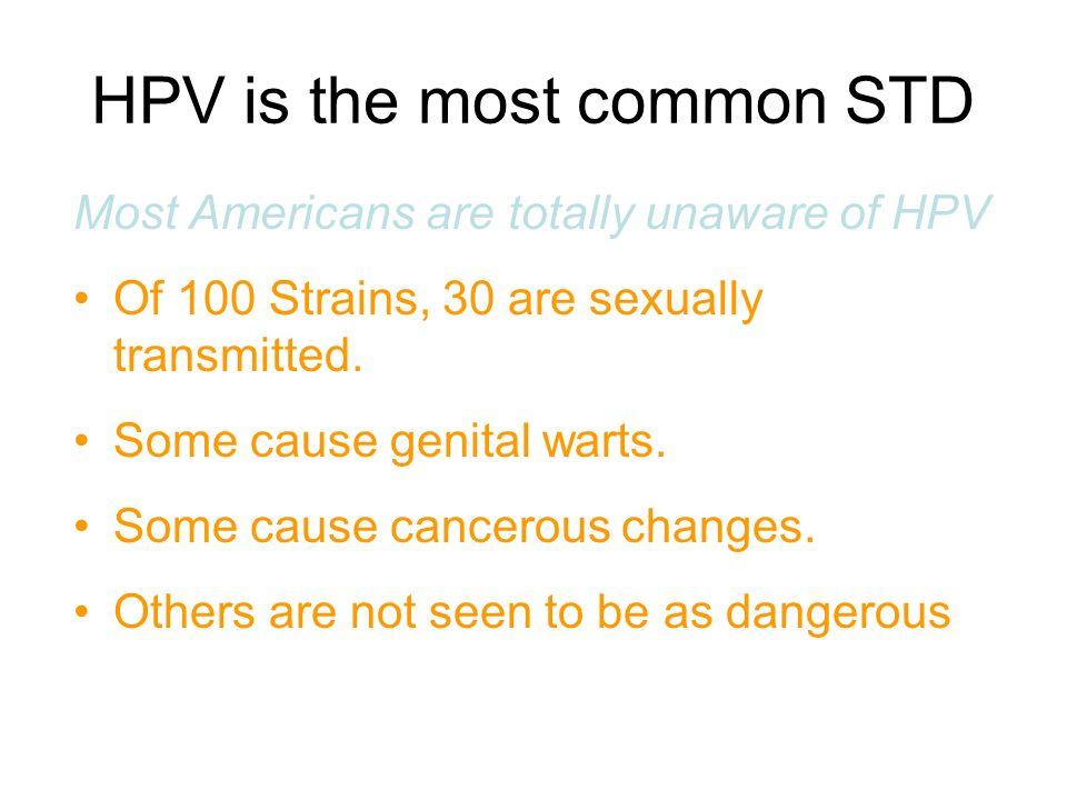HPV is the most common STD