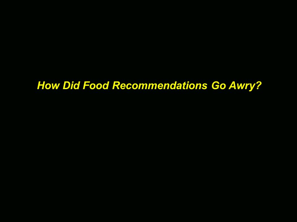 How Did Food Recommendations Go Awry