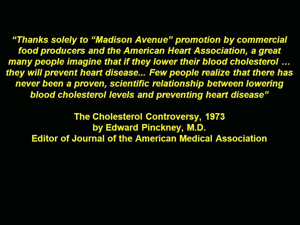 The Cholesterol Controversy, 1973 by Edward Pinckney, M.D.
