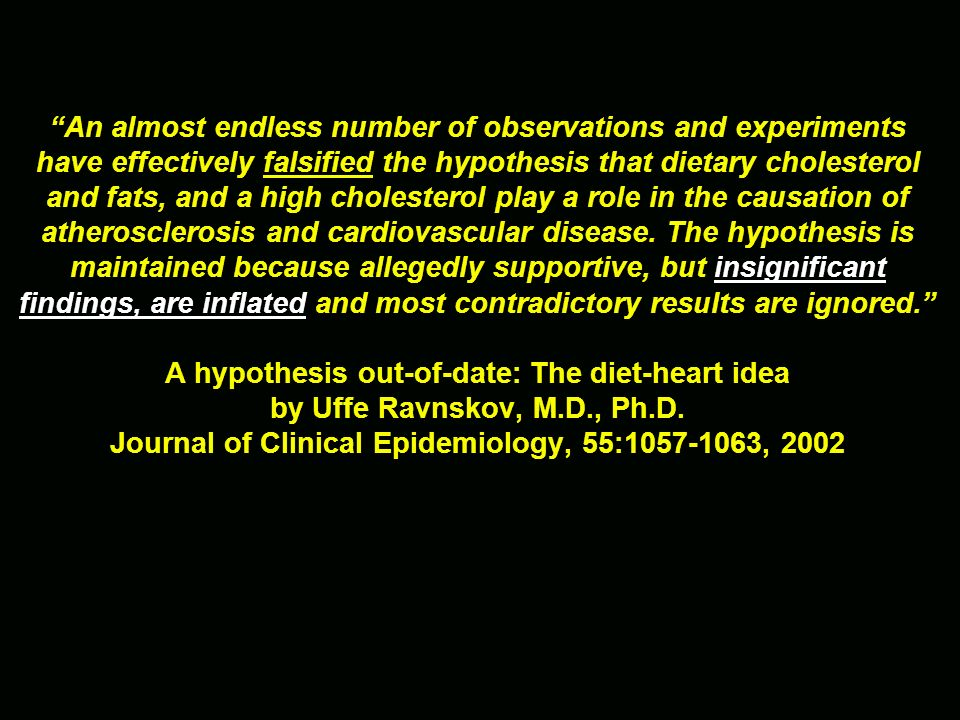 A hypothesis out-of-date: The diet-heart idea