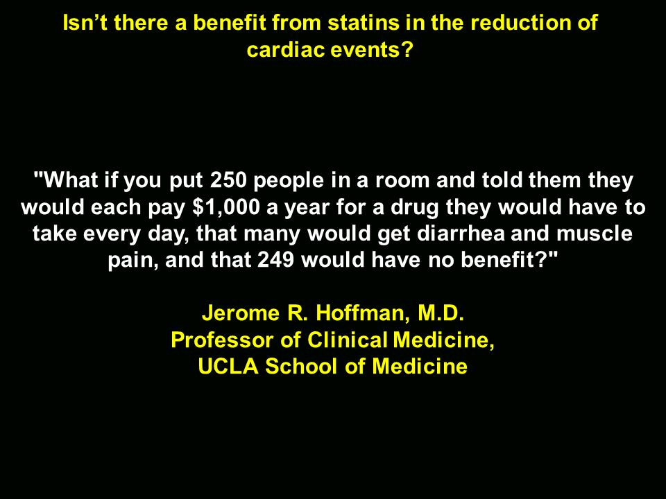 Isn't there a benefit from statins in the reduction of cardiac events