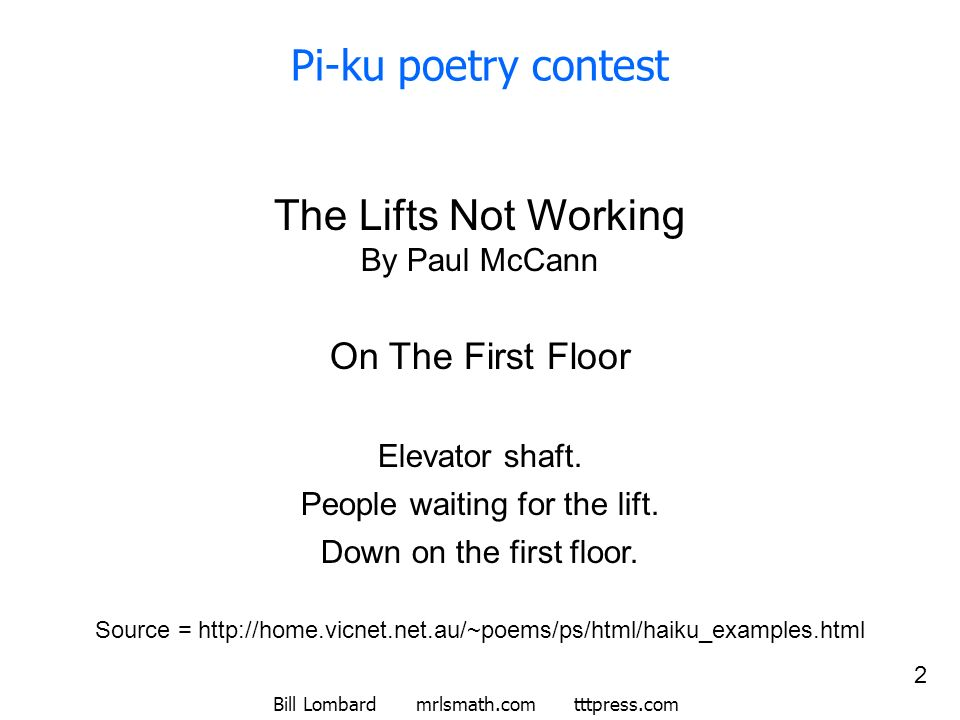 Pi-ku poetry contest The Lifts Not Working By Paul McCann