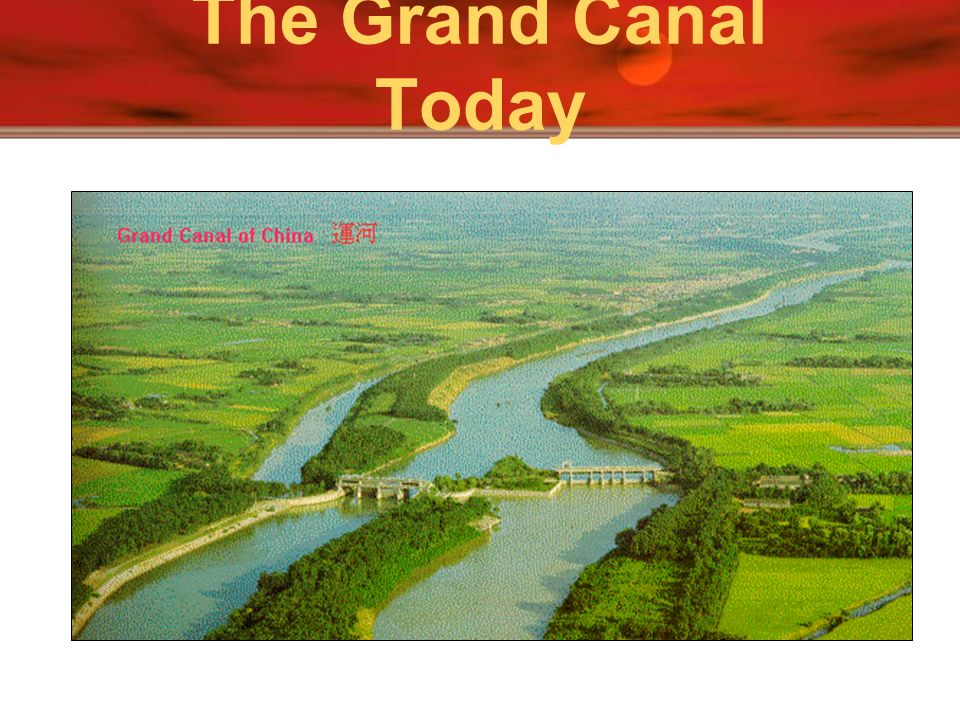 The Grand Canal Today Above is a picture of Suzhou in Jiangsu province showing houses along the Grand Canal.