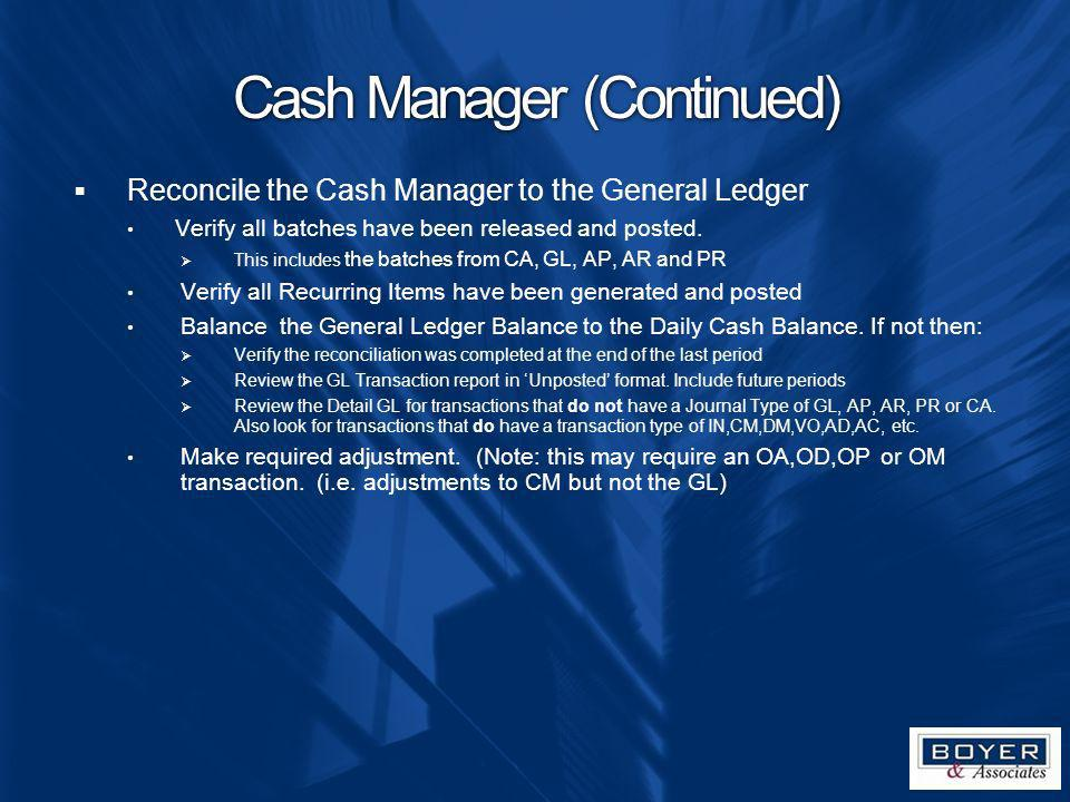 Cash Manager (Continued)