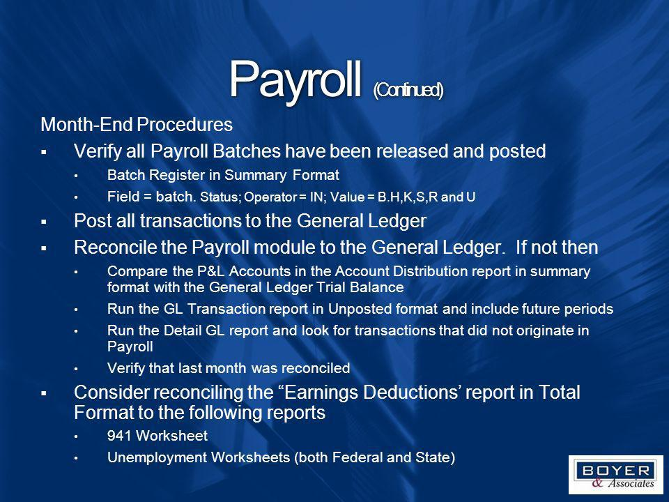Payroll (Continued) Month-End Procedures