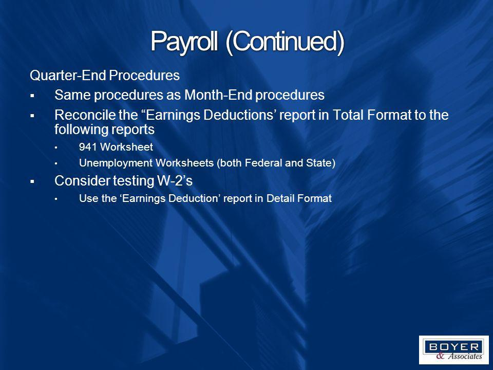 Payroll (Continued) Quarter-End Procedures