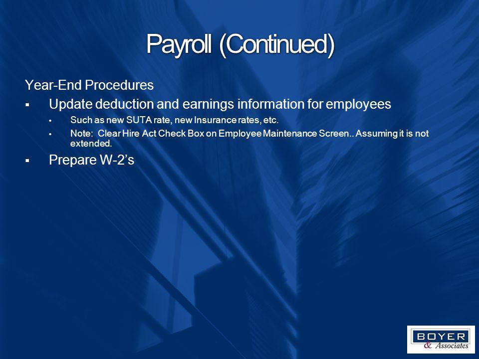Payroll (Continued) Year-End Procedures