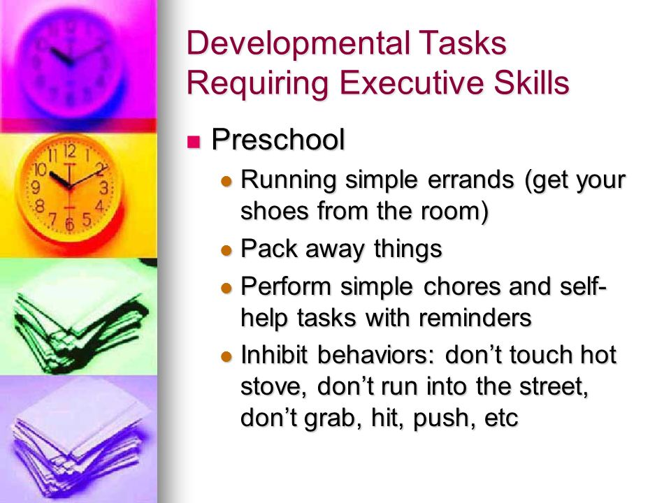 Developmental Tasks Requiring Executive Skills