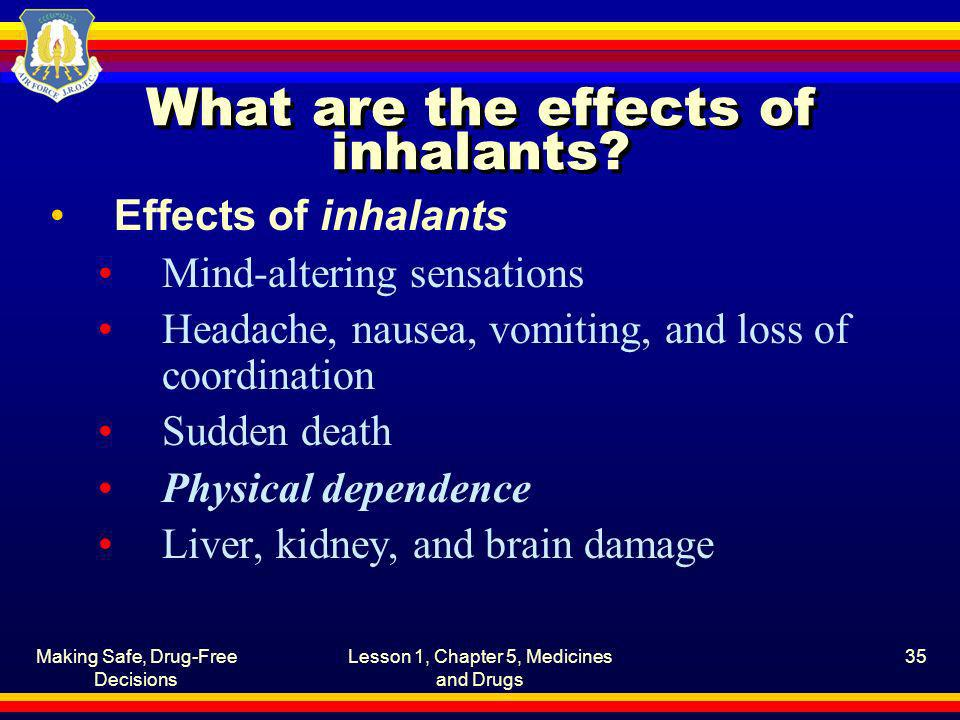 What are the effects of inhalants