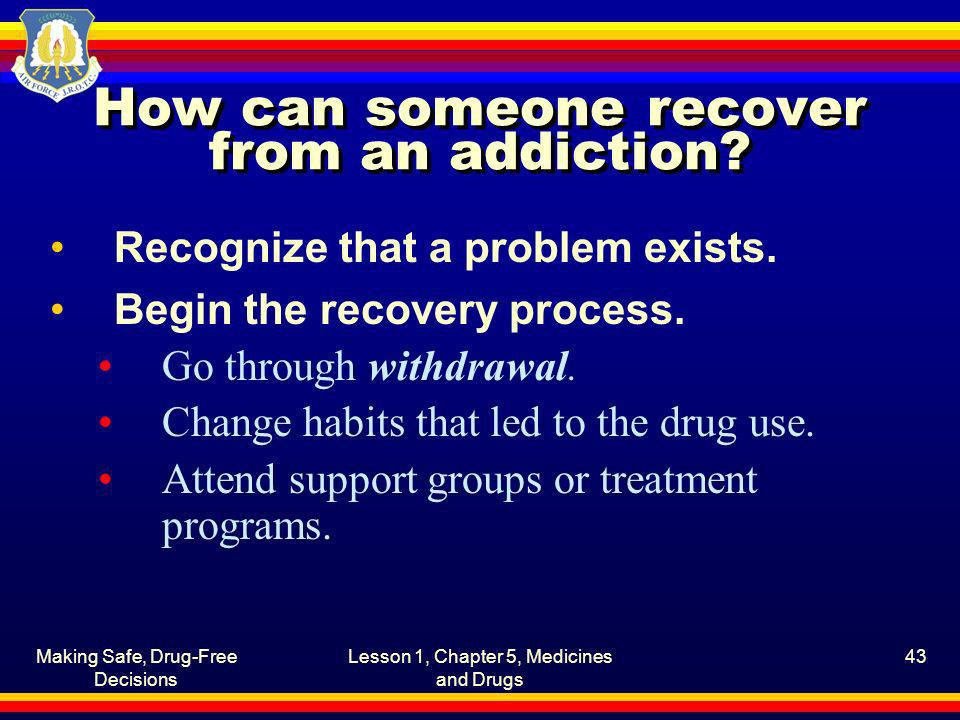 How can someone recover from an addiction