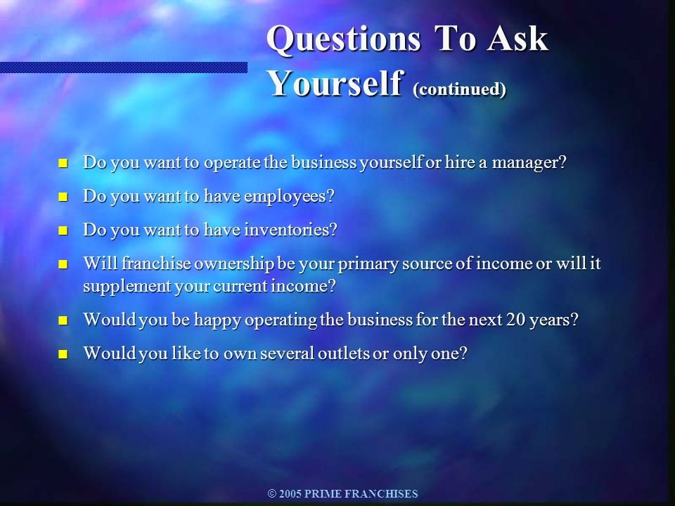 Questions To Ask Yourself (continued)