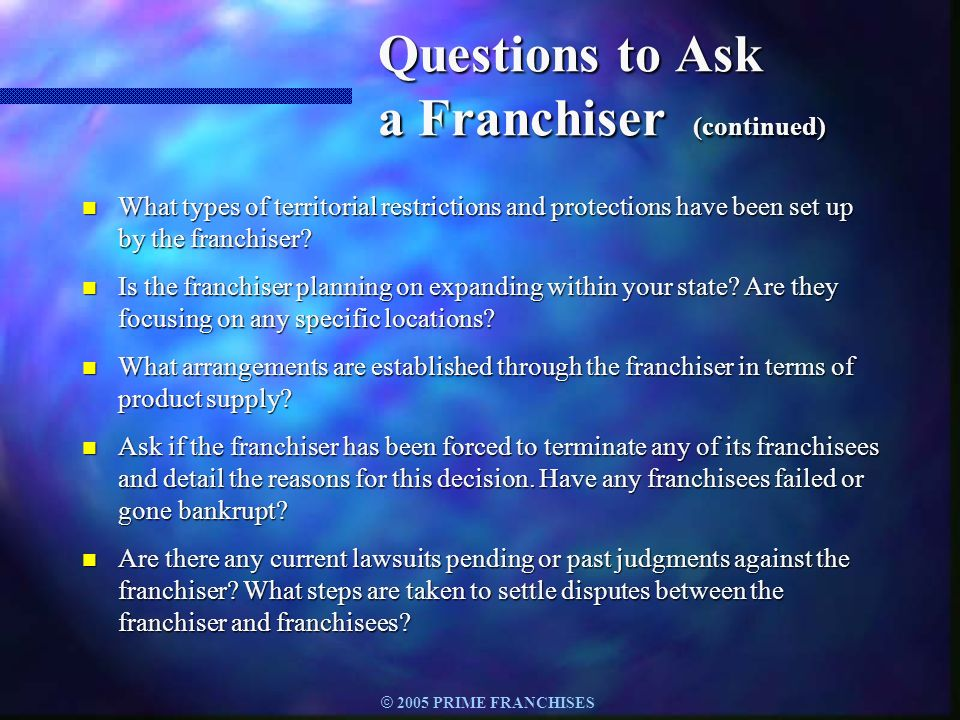 Questions to Ask a Franchiser (continued)