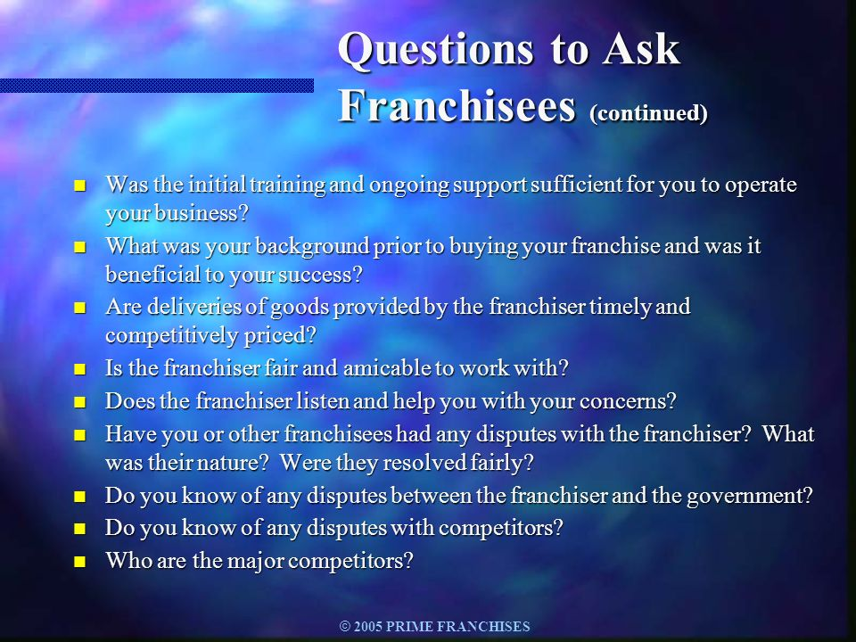 Questions to Ask Franchisees (continued)
